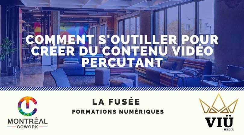 Conférence La Fusée #1 : comment s'outiller pour créer du contenu vidéo percutant?